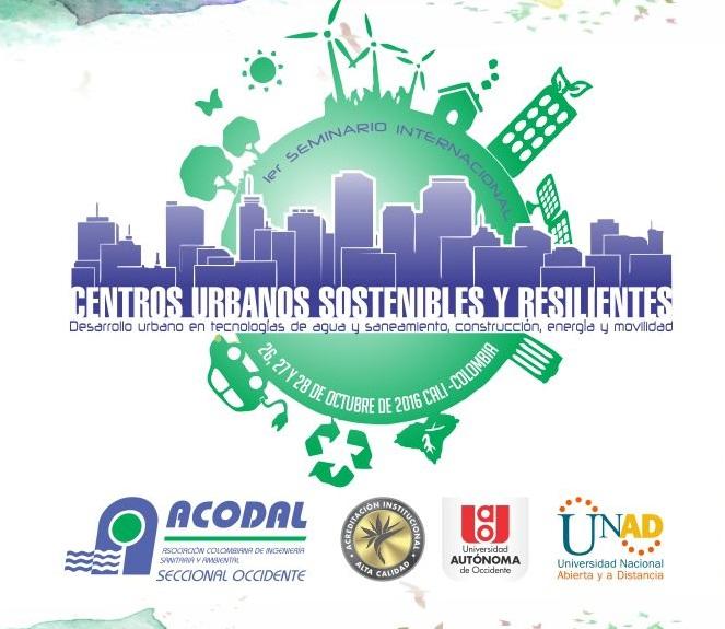 Seminario internacional Centros Urbanos sostenibles y resilientes llamado 1081x640